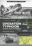 Operation Typhoon (Casemate Illustrated, Band 8)