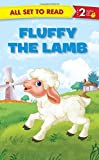 Fluffy the Lamb: All Set to Read