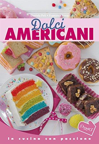 Dolci americani (In cucina con passione) eBook: Daniela Peli ...