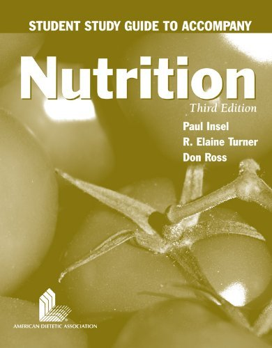 Student Study Guide to accompany Nutrition by Paul Insel (2007-02-23)
