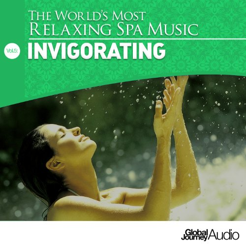 the world 39 s most relaxing spa music vol 5 invigorating by global journey on amazon music. Black Bedroom Furniture Sets. Home Design Ideas