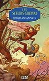 Les soeurs Grimm - tome 2 : Drôles de suspects (French Edition)