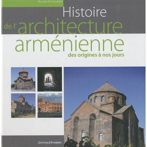 Histoire de l'architecture arménienne des origines à nos jours