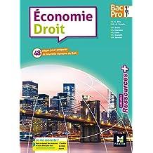 Ressources plus - ECONOMIE-DROIT 1re/Tle Bac Pro - Éd. 2017 - Manuel élève