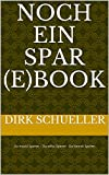 Noch ein Spar (e)book: Du musst Sparen – Du willst Sparen - Du kannst Sparen
