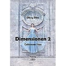 Dimensionen 2 - Großdruck Band 1: Gefrorener Hass