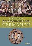 Die Geschichte der Germanen