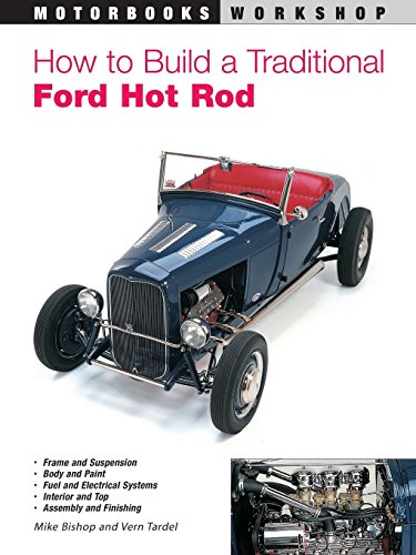 How to Build a Traditional Ford Hot Rod (Motorbooks Workshop) by Mike Bishop (Illustrated, 17 Aug 2000) Paperback