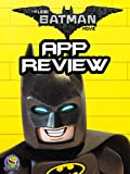 Review: The Lego Batman Movie App Review [OV]