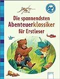 Die spannendsten Abenteuerklassiker f?r Erstleser: Der B?cherb?r: Klassiker f?r Erstleser