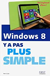 Windows 8 Y a pas plus simple