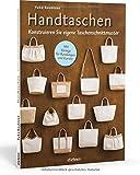 Handtaschen: Konstruieren Sie eigene Taschenschnittmuster