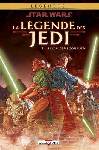 Star Wars, La légende des Jedi, Tome 3 : Le sacre de Freedon Nadd