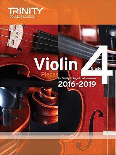 Trinity College London: Violin Exam Pieces - Grade 4 (2016-2019) (Score & Part). For Violino, Accompagnamento di Pianoforte