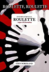 INTERNATIONELL ROULETTE: Vägen till Framgång (Swedish Edition)