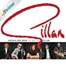 Unchain Your Brain: The Best Of Gillan