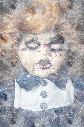 Possessed Doll: 6x9 Journal - Lined Paper - 150 Pages, Haunted & Creepy Doll Halloween Notebook, Distressed Vintage Style (Vintage Halloween Paper Dolls)