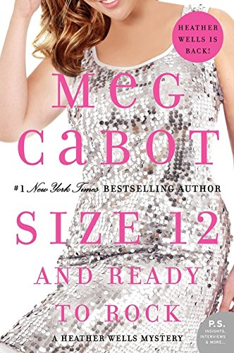 Size 12 and Ready to Rock: A Heather Wells Mystery