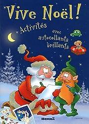 Vive Noël ! : Activités avec autocollants brillants