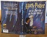 Harry Potter. VI:Harry Potter et le Prince de Sang-Mêlé de Rowling.J. K. (2009) Broché