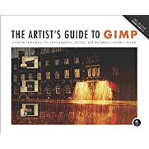 [(The Artist's Guide to GIMP: Creative Techniques for Photographers, Artists, and Designers (Covers GIMP 2.8))] [By (author) Michael J. Hammel] published on (August, 2012)