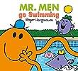 Mr Men go Swimming (Mr. Men & Little Miss Everyday)