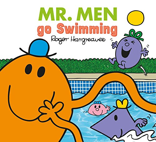 Mr. Men go Swimming (Mr. Men & Little Miss Everyday)