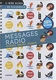 Messages radio : Détresse, urgence, sécurité