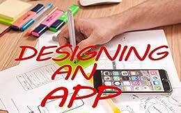 Designing an App (English Edition) de [Chanday, Sunny]