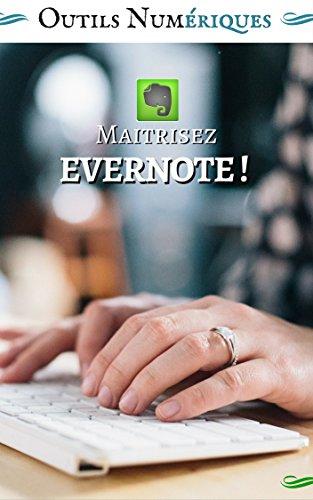 Maitrisez Evernote !