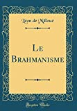 Brahmanisme (Classic Reprint)