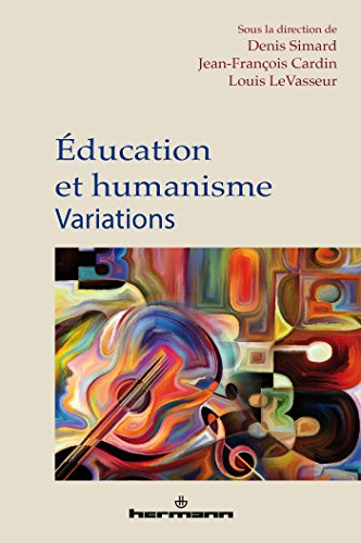 ducation et humanisme: Variations