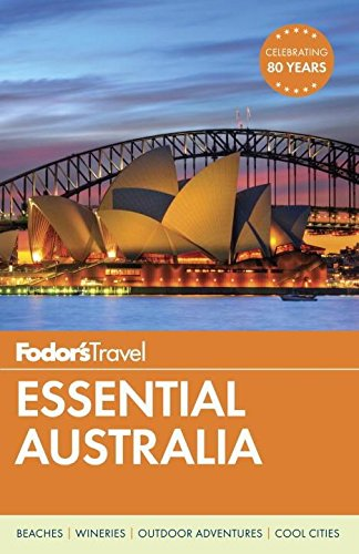 Fodor's Essential Australia (Fodors Essential Guides) por Fodor's