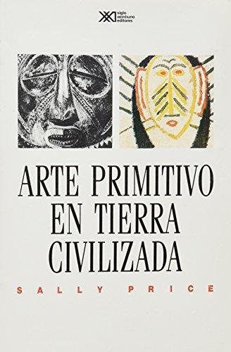 Arte primitivo en tierra civilizada (Artes)