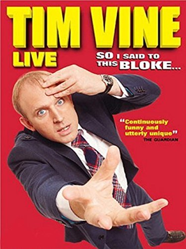 tim-vine-so-i-said-to-this-bloke
