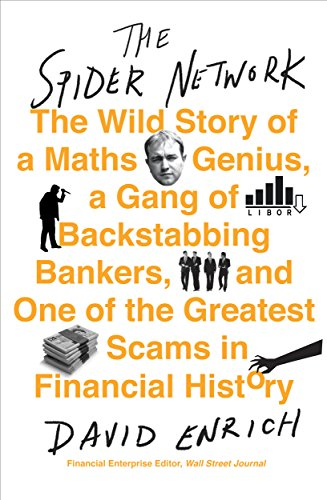 the-spider-network-the-wild-story-of-a-maths-genius-a-gang-of-backstabbing-bankers-and-one-of-the-gr