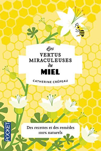 Les Vertus miraculeuses du Miel