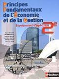 Principes Fondamentaux de l'Economie et de la Gestion : Enseignement d'exploration 2e