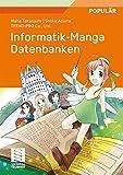Informatik-Manga: Datenbanken (German Edition)