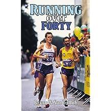 Running Over 40, 50, 60, 70... (English Edition)