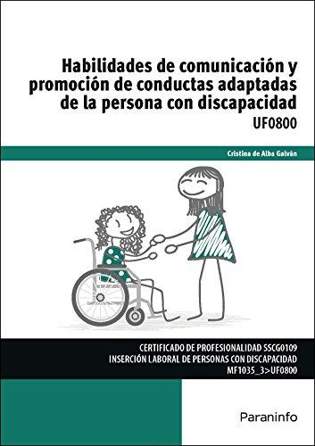 Habilidades de comunicación y promoción de conductas adaptadas de la persona con discapacidad (Cp - Certificado Profesionalidad)