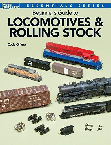 Beginner's Guide to Locomotives & Rolling Stock: Essential Series por Cody Grivno