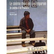 Le cinéma mexicain contemporain