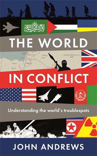 The World In Conflict por John Andrews