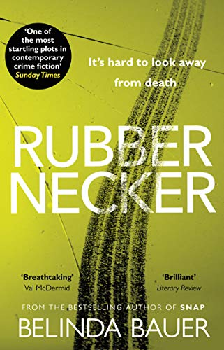 Rubbernecker by [Bauer, Belinda]