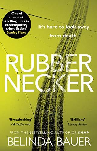 Rubbernecker by [Bauer, Belinda]