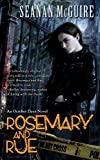 Rosemary and Rue: Book One of Toby Daye
