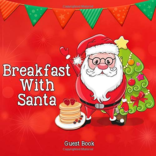 Breakfast With Santa Guest Book por Amberly Books