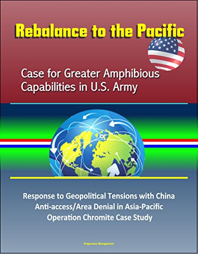 rebalance-to-the-pacific-case-for-greater-amphibious-capabilities-in-us-army-response-to-geopolitica