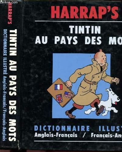 Tintin au pays des mots : Dictionnaire illustré, Anglais-Français / Français-Anglais
